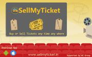 sell your tickets through www.sellmytkt.in
